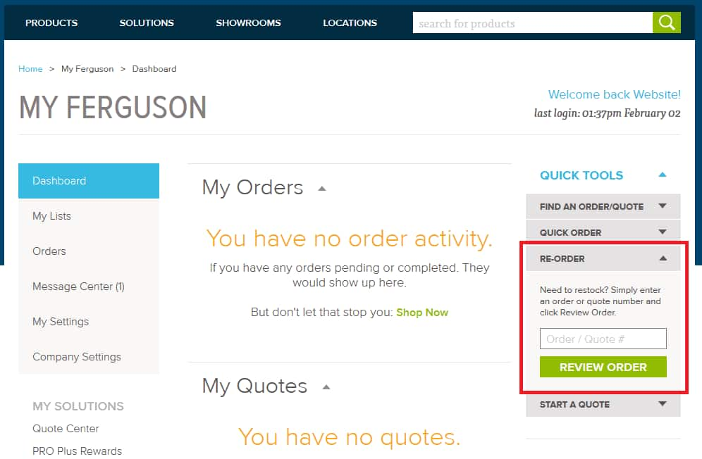 Place a reorder on Quick Tools on the Ferguson.com Dashboard.