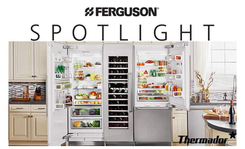 Thermador Culinary Preservation Centers for Ferguson Showroom Spotlight