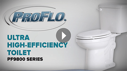 ProFlo .8 GPF ultra high-efficiency toilet video play button.