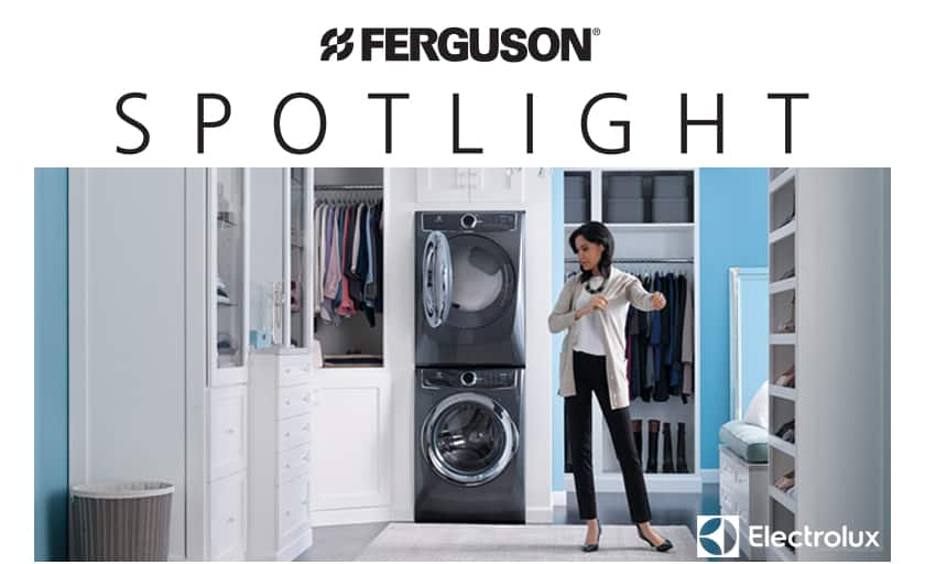 Electrolux 617 Series for Ferguson Showroom Spotlight Program