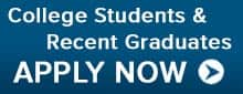 College Students and Recent Grads Apply Now