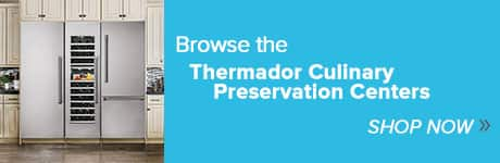 Shop Thermador Culinary Preservation Centers at Ferguson